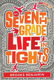 Benjamin-My Seventh-Grade Life in Tights